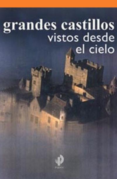 Grandes castillos vistos desde el cielo