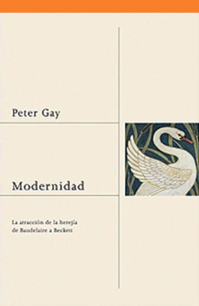 Modernidad: la atracción de la herejía de Baudelaire a Beckett