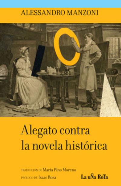 Alegato contra la novela histórica