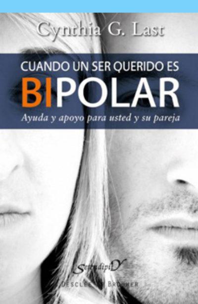 Cuando un ser querido es bipolar: ayuda y apoyo para usted y su pareja