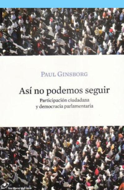 Así no podemos seguir: participación ciudadana y democracia parlamentaria